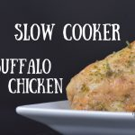 Slow Cooker Buffalo Chicken | Ketogenic Diet