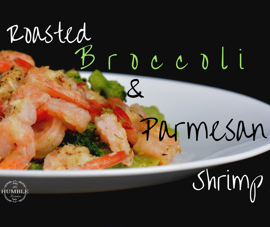 Roasted Broccoli and Parmesan Shrimp
