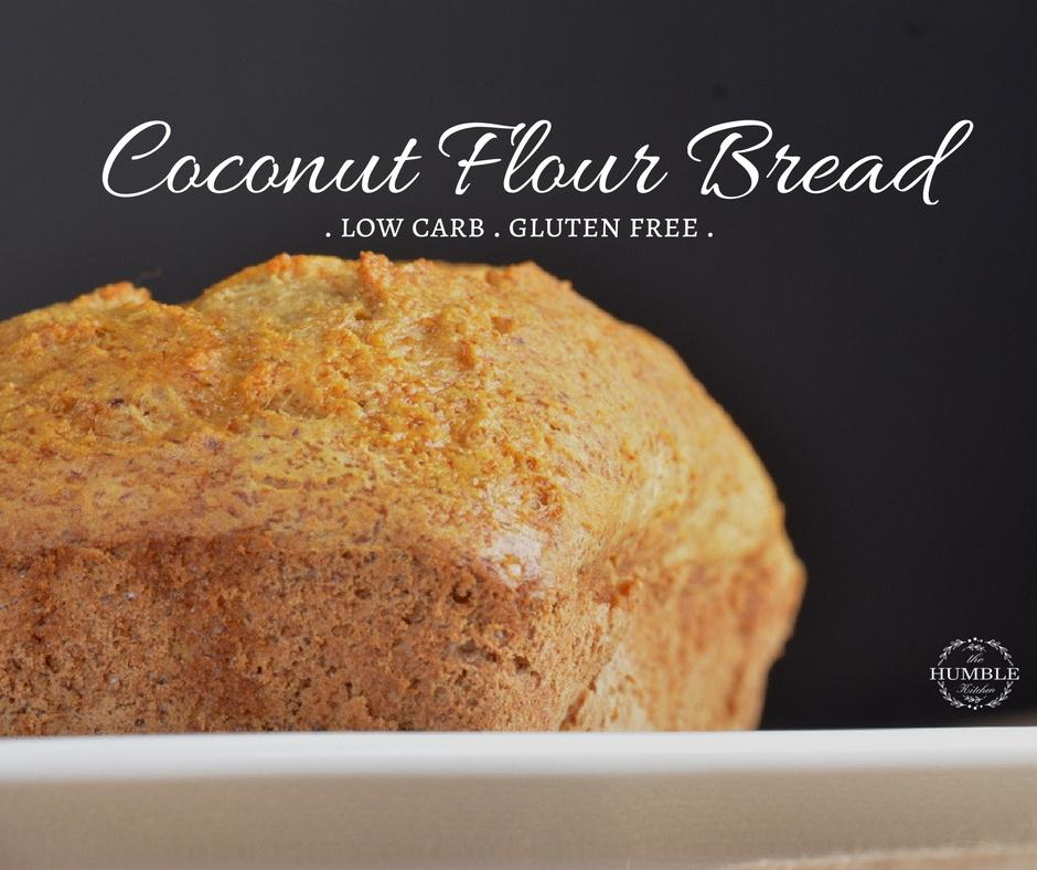 Coconut Flour Ketogenic Bread Low carb gluten free
